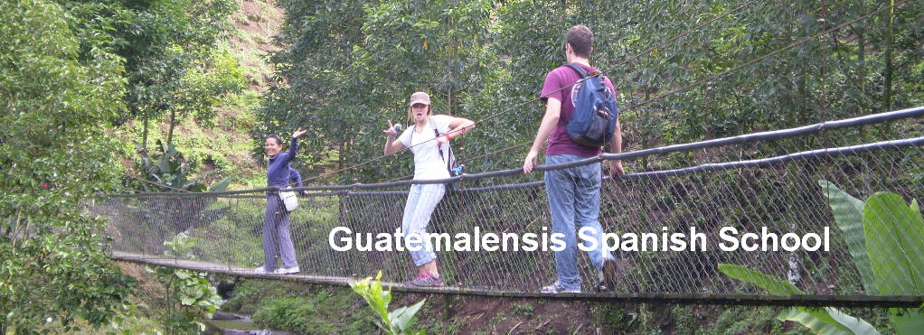 Hanging bridges with Guatemalensis Spanish School